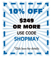 Receive 10% off Your Order of $249 or More in May