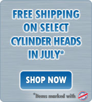 Free shipping on select cylinder heads in July